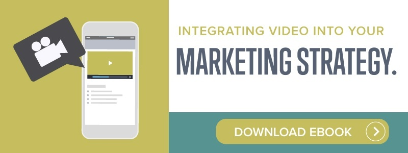 Integrating Video into your Marketing Strategy