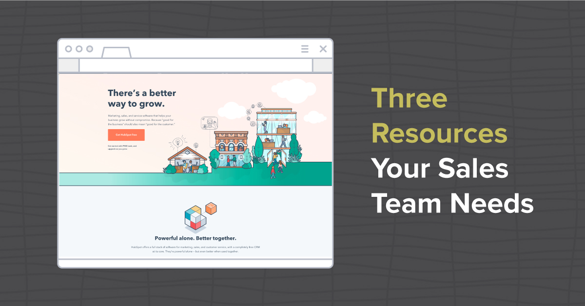 Three Resources Your Sales Team Needs