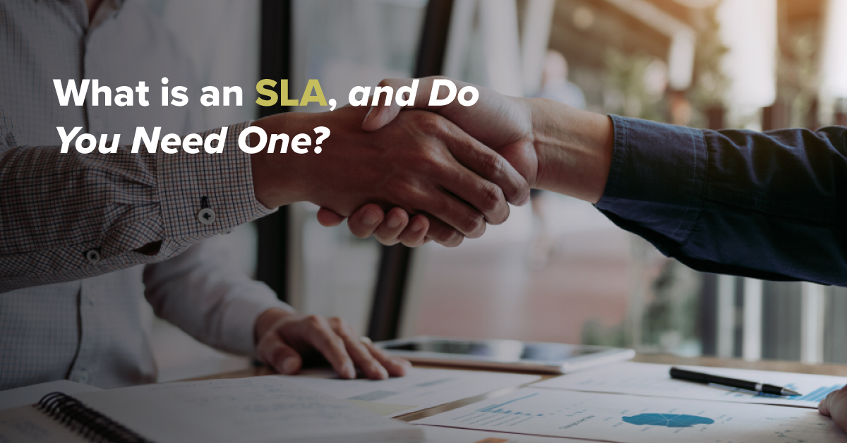 What is an SLA, and Do You Need One?
